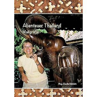 Abenteuer Thailande par Gbelein & Claudia