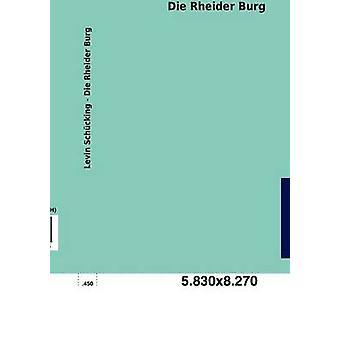 Die Rheider Burg by Sch Cking & Levin