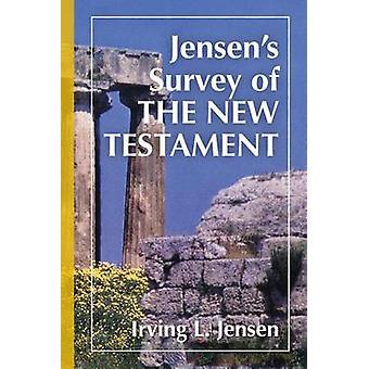 Jensen's Survey of the New Testament by Irving L. Jensen - 9780802443