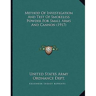 Method of Investigation and Test of Smokeless Powder for Small Arms a