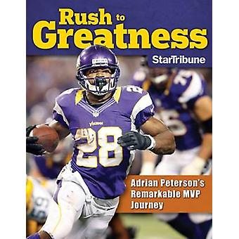 Rush to Greatness - Adrian Peterson's Remarkable MVP Journey by Tribun