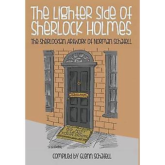 The Lighter Side of Sherlock Holmes - The Sherlockian Artwork of Norma