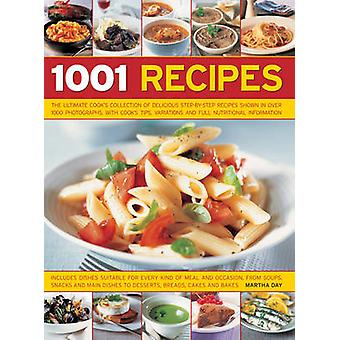 1001 Recipes - The Ultimate Cook's Collection of Delicious Step-by-Ste
