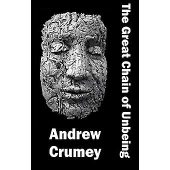 G The Great Chain of Unbeing by  -Andrew Crumey - 9781910213773 Book