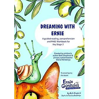 Dreaming with Ernie - A Guided Reading - Comprehension and PSHE Workbo