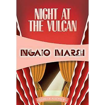 Night at the Vulcan by Ngaio Marsh - 9781937384593 Book