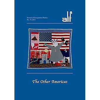 Alif 31 - The Other Americas by Ira Dworkin - 9789774164514 Book