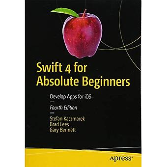 Swift 4 för absoluta nybörjare: utveckla appar för iOS
