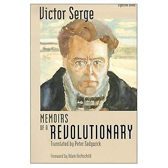 Memoirs of a Revolutionary (The Iowa Series in Literary Nonfiction)