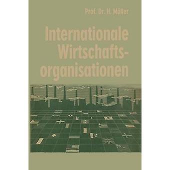Internationale Wirtschaftsorganisationen por Mller & Hans