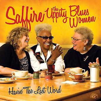 Saffire-the Uppity Blues Women - Havin' the Last Word [CD] USA import