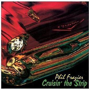 Importieren Sie Phil Frazier - Cruisin ' Strip [CD] USA