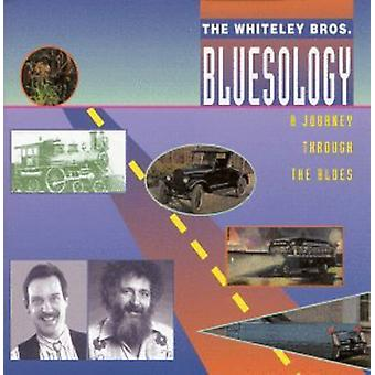 Whiteley brødre - Blueseology [CD] USA importerer