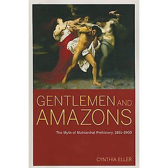 Senhores e Amazonas - o mito da pré-história matriarcal - 1861-1900
