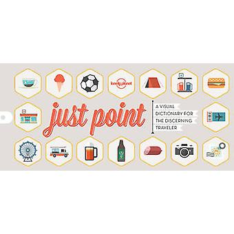 Just Point! by Lonely Planet - 9781760340636 Book