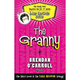 The Granny (2nd Revised edition) by Brendan O'Carroll - 9781847173249