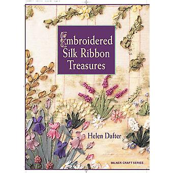 Embroidered Silk Ribbon Treasures by Helen Dafter - 9781863513470 Book