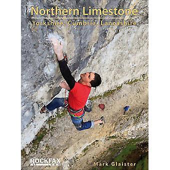 Northern Limestone - Yorkshire - Cumbria - Lancashire by Mark Glaister