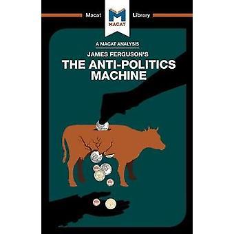 The Anti-Politics Machine by Julie Jenkins - 9781912128600 Book
