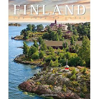 Finland - The Land of Lakes by Franco Figari - 9788854408265 Book