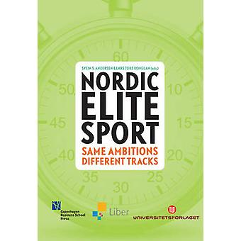 Nordic Elite Sports - Same Ambitions - Different Tracks by Svein S. An