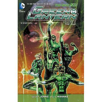 Green Lantern Volume 3 The End TP The New 52 by Doug Mahnke & Geoff Johns