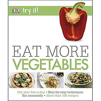 Try It! Eat More Vegetables (DK)