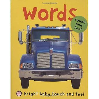 Words (Bright Baby Touch and Feel Series)