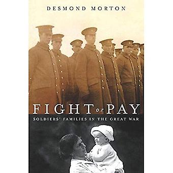 Fight or Pay : Soldiers Families in the Great War
