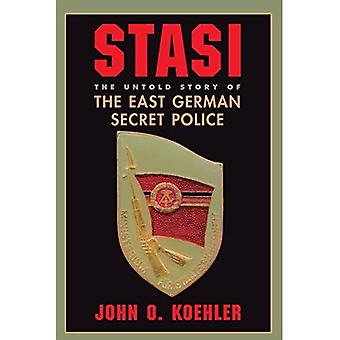 Stasi: The Untold Story of the East German Secret Police