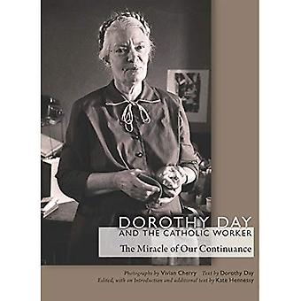 Dorothy Day and the Catholic Worker (Catholic Practice in North America (FUP))