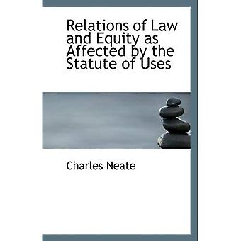 Relations of Law and Equity as Affected by the Statute of Uses