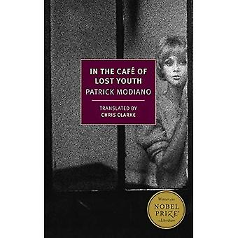 In the Cafe of Lost Youth (New York Review Books Classics)