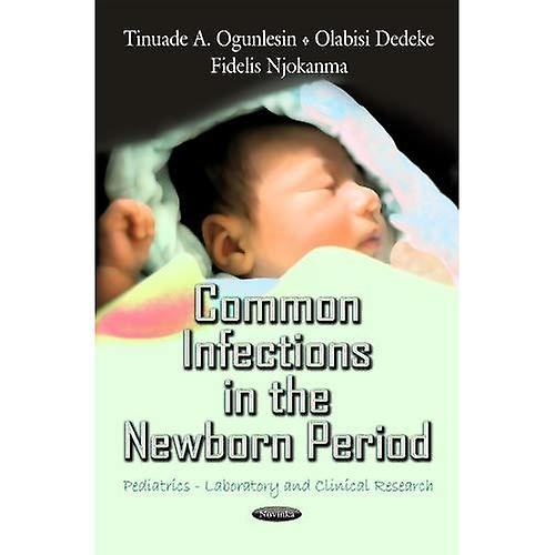 Common Infections in the Newborn Period