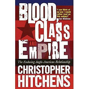 Veri, luokan ja Empire: kestävä angloamerikkalainen suhde