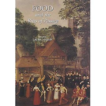 Food and the Rites of Passage (Food and Society)