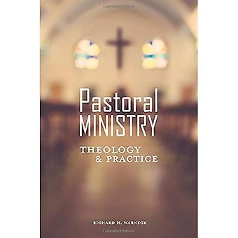 Pastoral Ministry: Theology and Practice