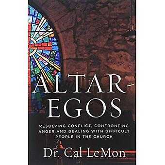 Altar-Egos: Building Trust Openness and Truth in the Church
