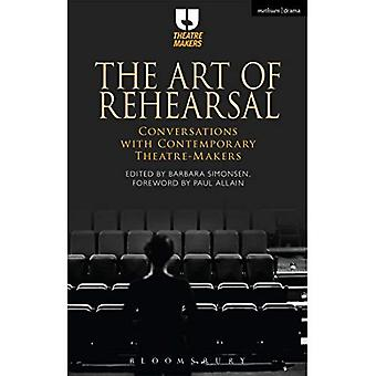L'arte della prova: conversazioni con produttori di teatro contemporaneo (creatori del Teatro)