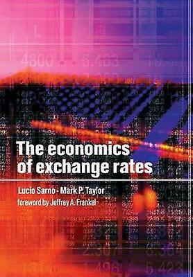 The Economics of Exchange Rates by Sarno & Lucio