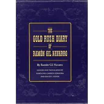 O diário de corrida do ouro de Ramon Gil Navarro por Navarro & Ramon Gil