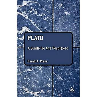 Platon A Guide for rådvilde af pressen & Gerald A.