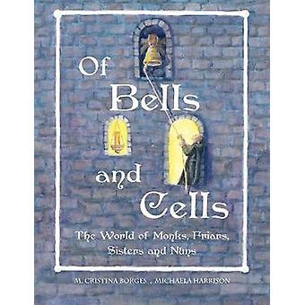 Delle campane e cellule GBIreAus da Borges & M. Cristina