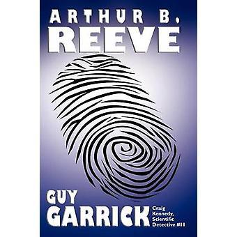 Guy Garrick av Reeve & Arthur B.