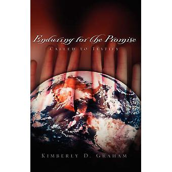 Enduring For the Promise by Graham & Kimberly