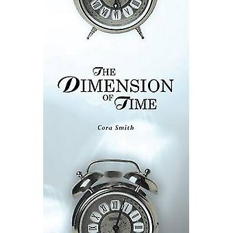 The Dimension of Time by Smith & Cora