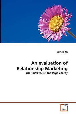 An evaluation of Relationship Marketing by Taj & Samina