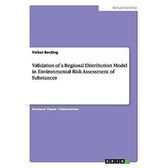 Validierung eines Modells regionale Verteilung in Umweltverträglichkeitsprüfung Stoffe durch Berding & Volker