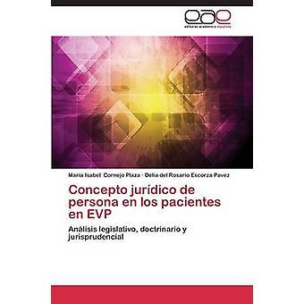 Concepto Juridico de Persona En Los Pacientes En EVP by Cornejo Plaza Maria Isabel