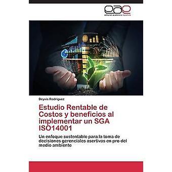 Estudio uthyrningsbar de Costos y beneficios al implementar un SGA ISO14001 av Rodriguez Deyvis